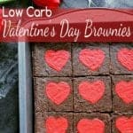 Pin this Low Carb Valentine's Day Brownie recipe for later!
