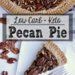 Pin this Keto Pecan Pie recipe for later!